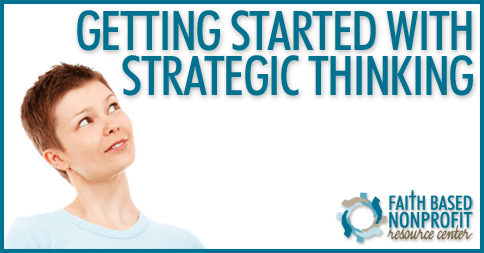 Getting Started with Strategic Thinking