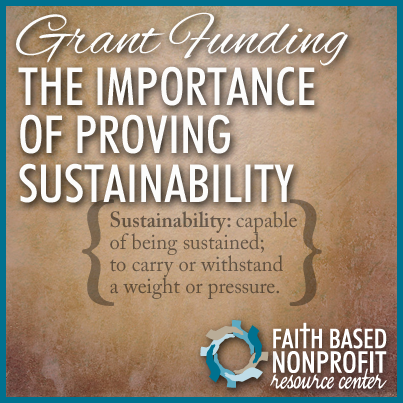 Grant Funding- The Importance of Proving Sustainability