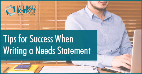 Tips for Success when Writing a Needs Statement