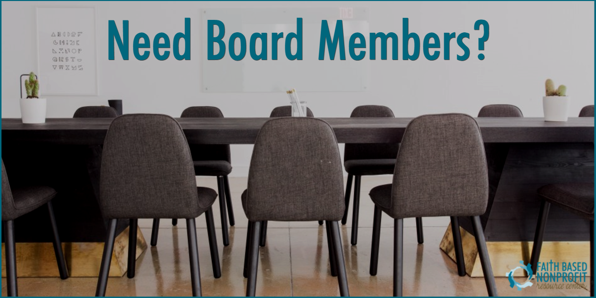 Need Board Members? - Faith Based Nonprofit Resource Center